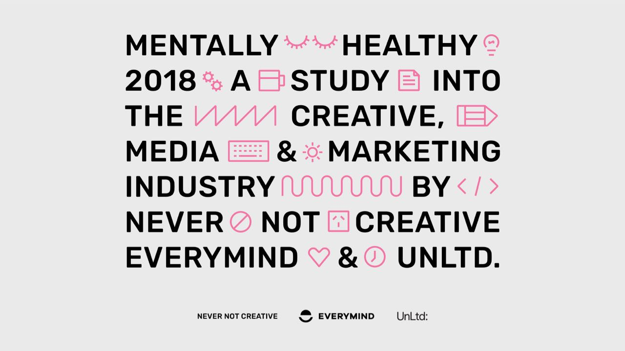 The Mentally Healthy Survey, conducted by Never Not Creative.  You can read founder Andy Wright's article in this month's issue.