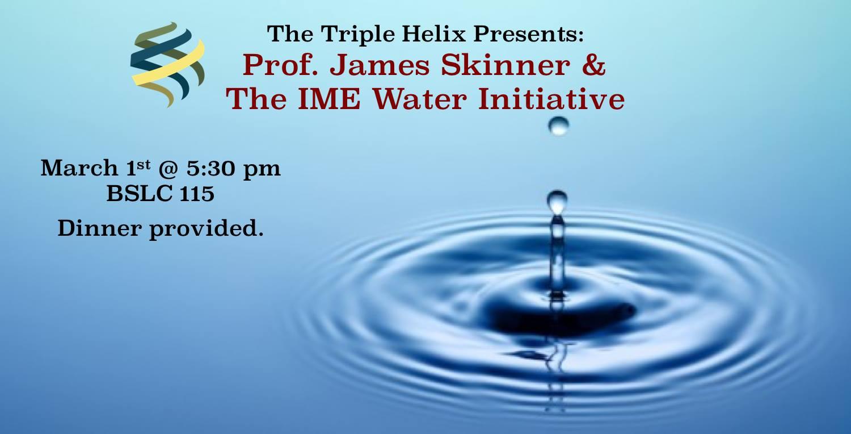 skinner IME and water initiative