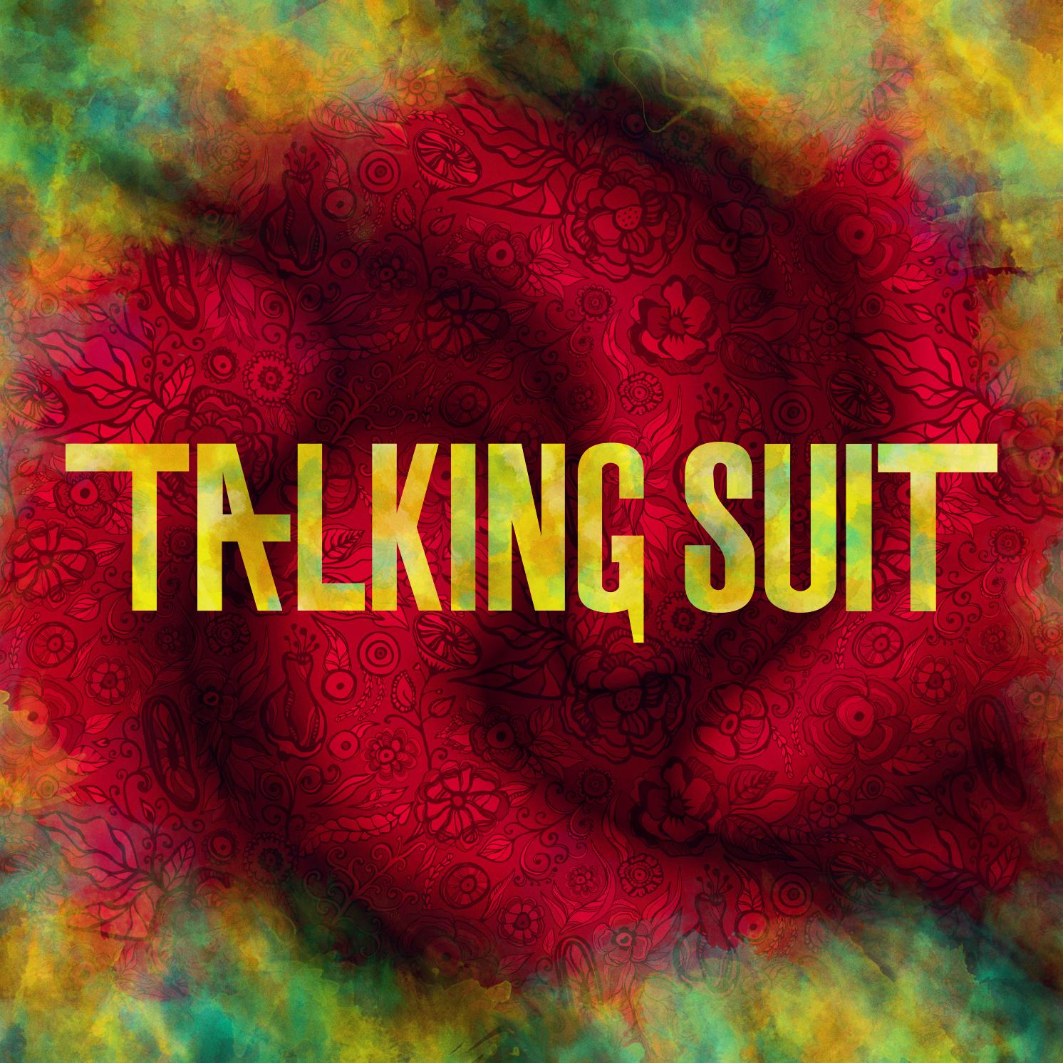 TALKING SUIT -