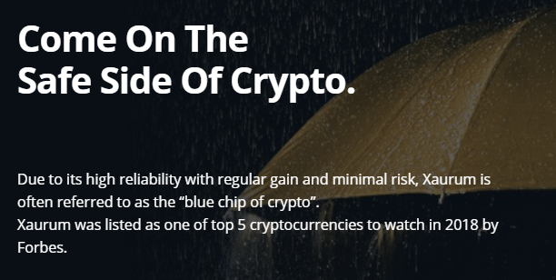 Indeed, I have often called Xaurum the blue chip ofcrypto