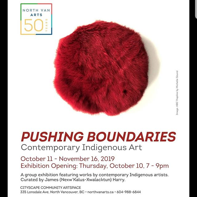 Pleased to announce a exhibition I have curated with @northvanarts #pushingboundaries will be opening this Thursday! Come by opening reception at 7pm