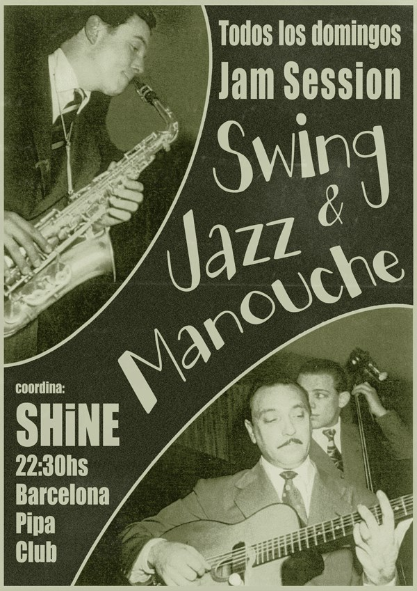 S.H.I.N.E. has hosted the Sunday nicht Jam Sessions of Jazz Manouche in Barcelona's Pipa Social Club since 2008.