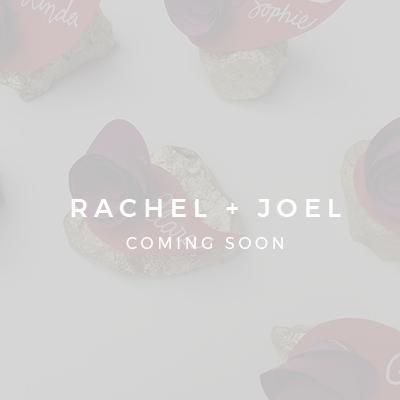 Rachel + Joel | Wedding Invitations, Collateral
