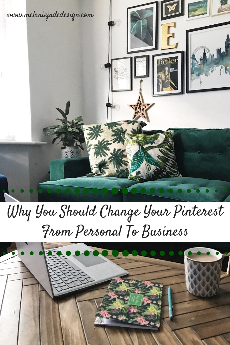 Make sure you switch your Pinterest profile from Personal to Business -  how to