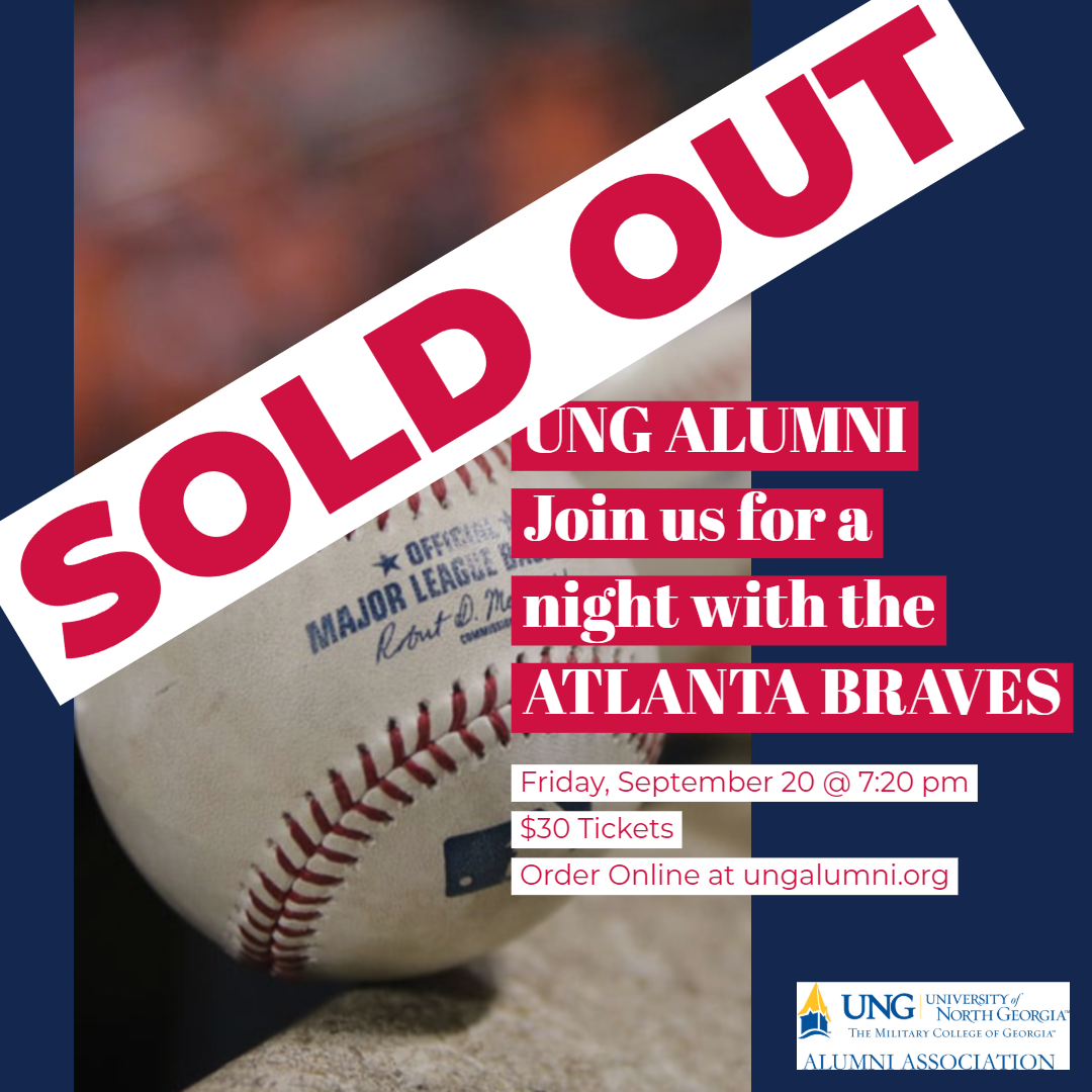 UNG Alumni Braves tickets are sold out.