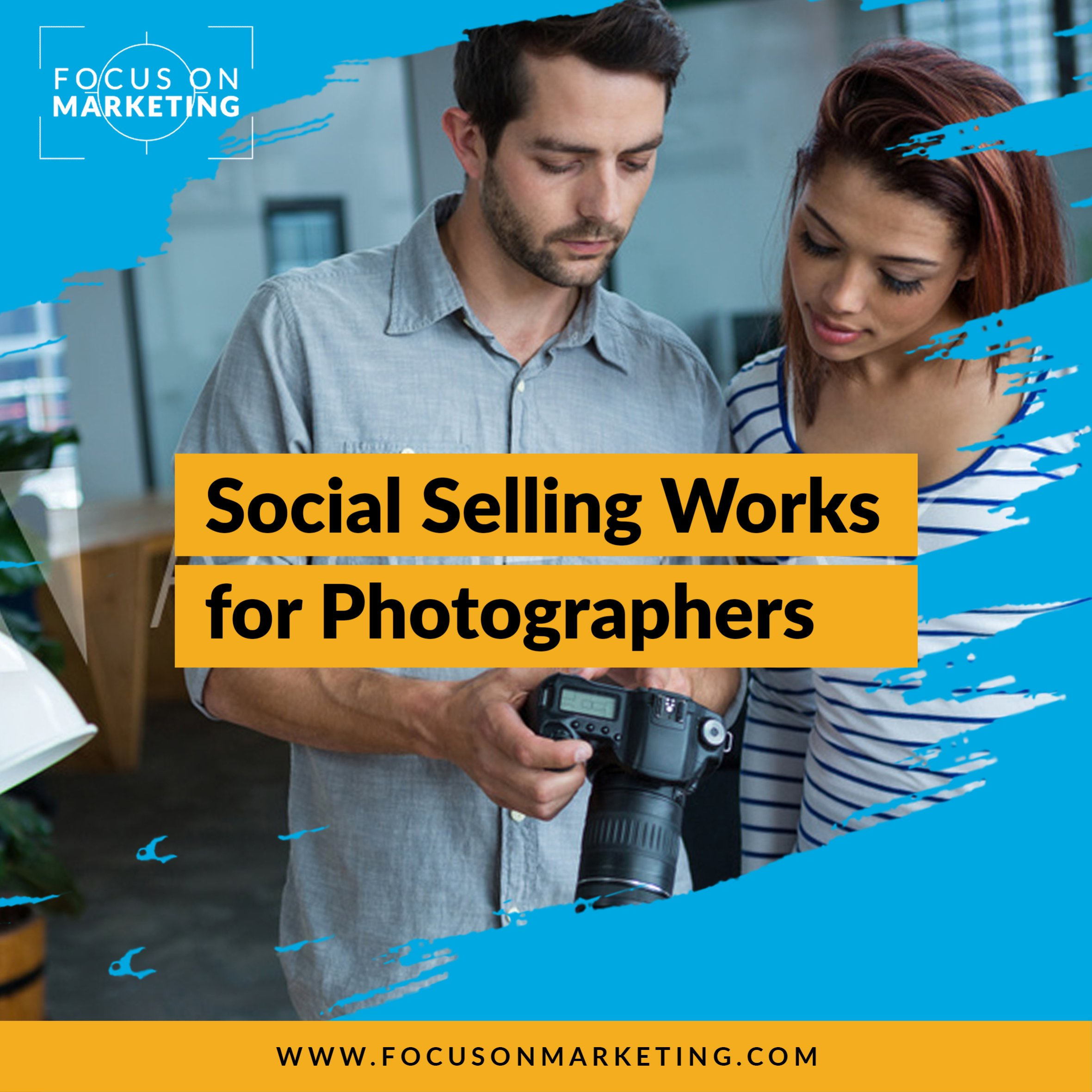 Social Selling Works for Photographers.jpg