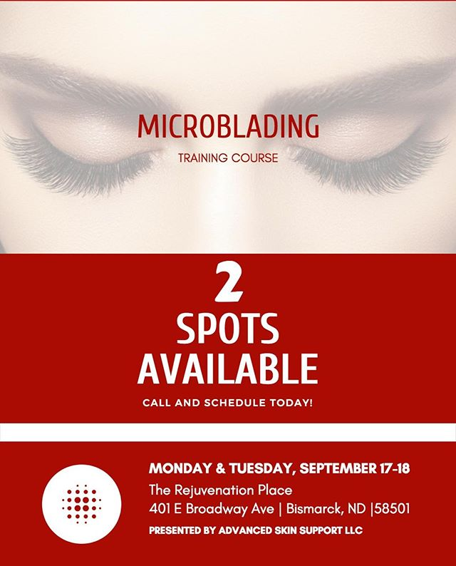 2 SPOTS AVAILABLE FOR MICROBLADING COURSE IN SEPTEMBER! PRIVATE MESSAGE/CALL TODAY TO SAVE YOUR SPOT!