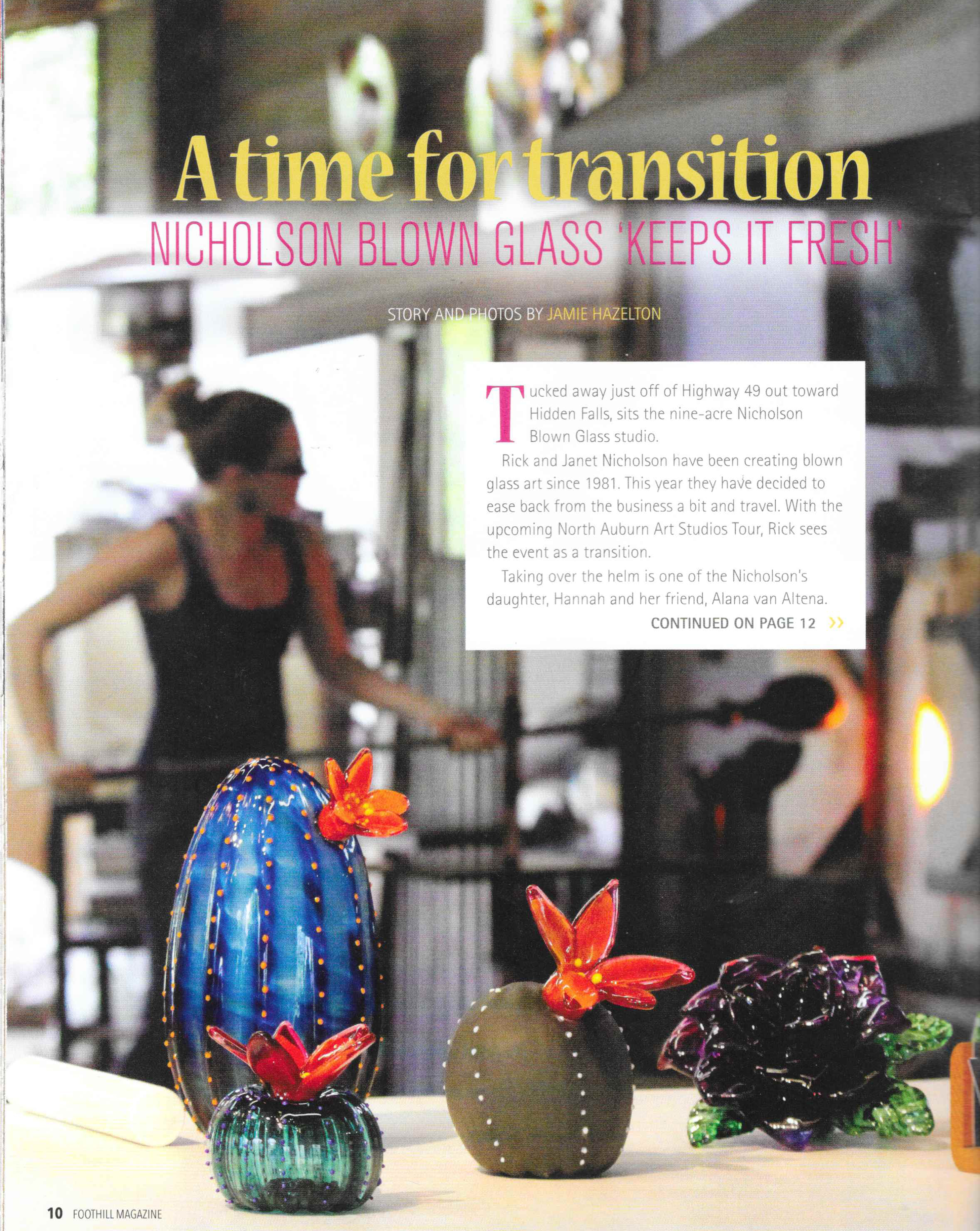 Foothills Magazine - May 2018 Issue, pages 10 and 12.Article highlighting the transition of the glass studio from Nicholson Blown Glass to Nicholson van Altena Glass.