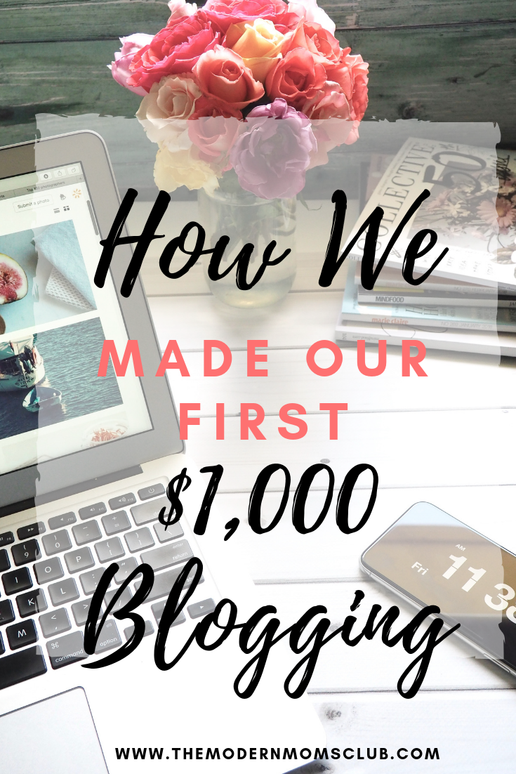 How we made our first $1000 blogging! Make money blogging the right way. #passiveincome #makemoneyblogging #blogging