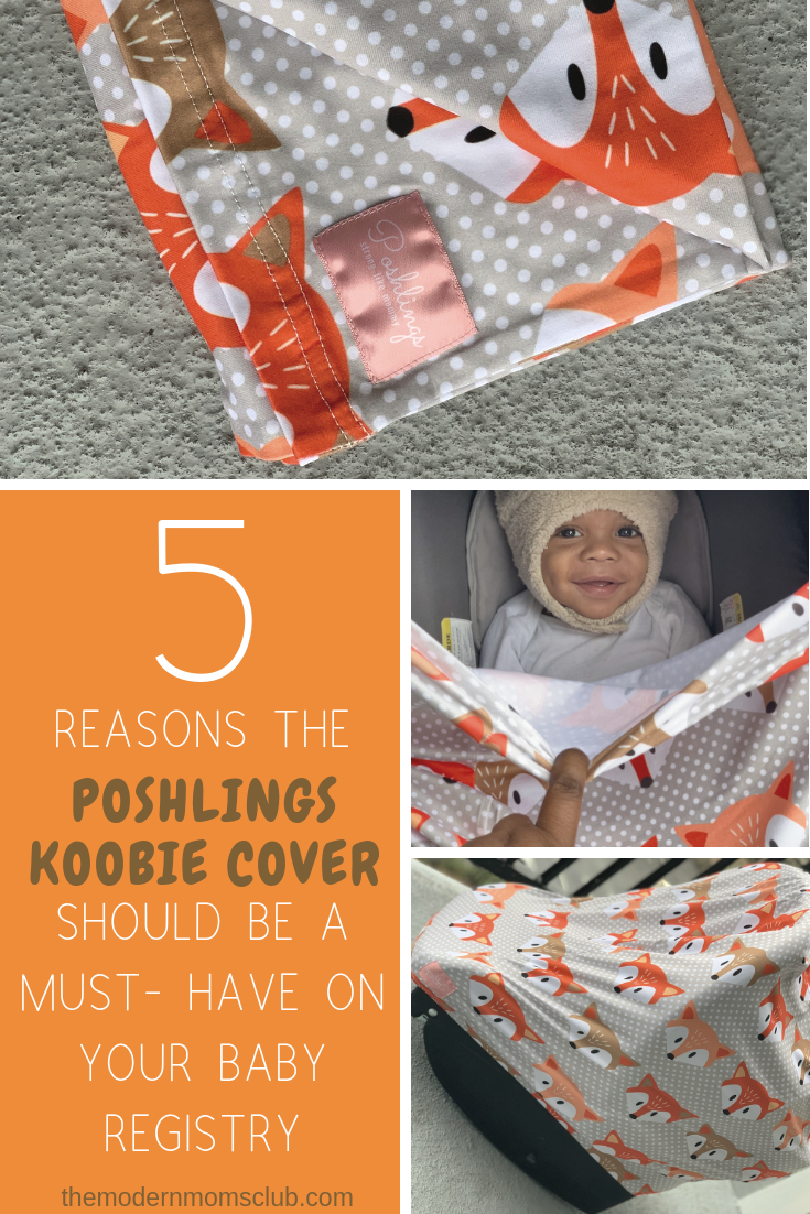 5 Reasons the Poshlings Koobie Cover Should be a Must-Have on Your Baby Registry #babyitems #babyregistry #babyregistryitems
