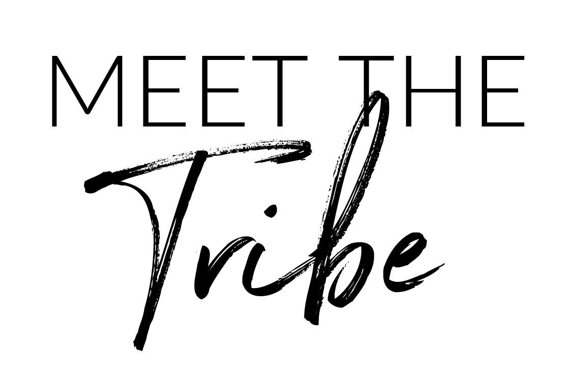 meet the tribe.jpg