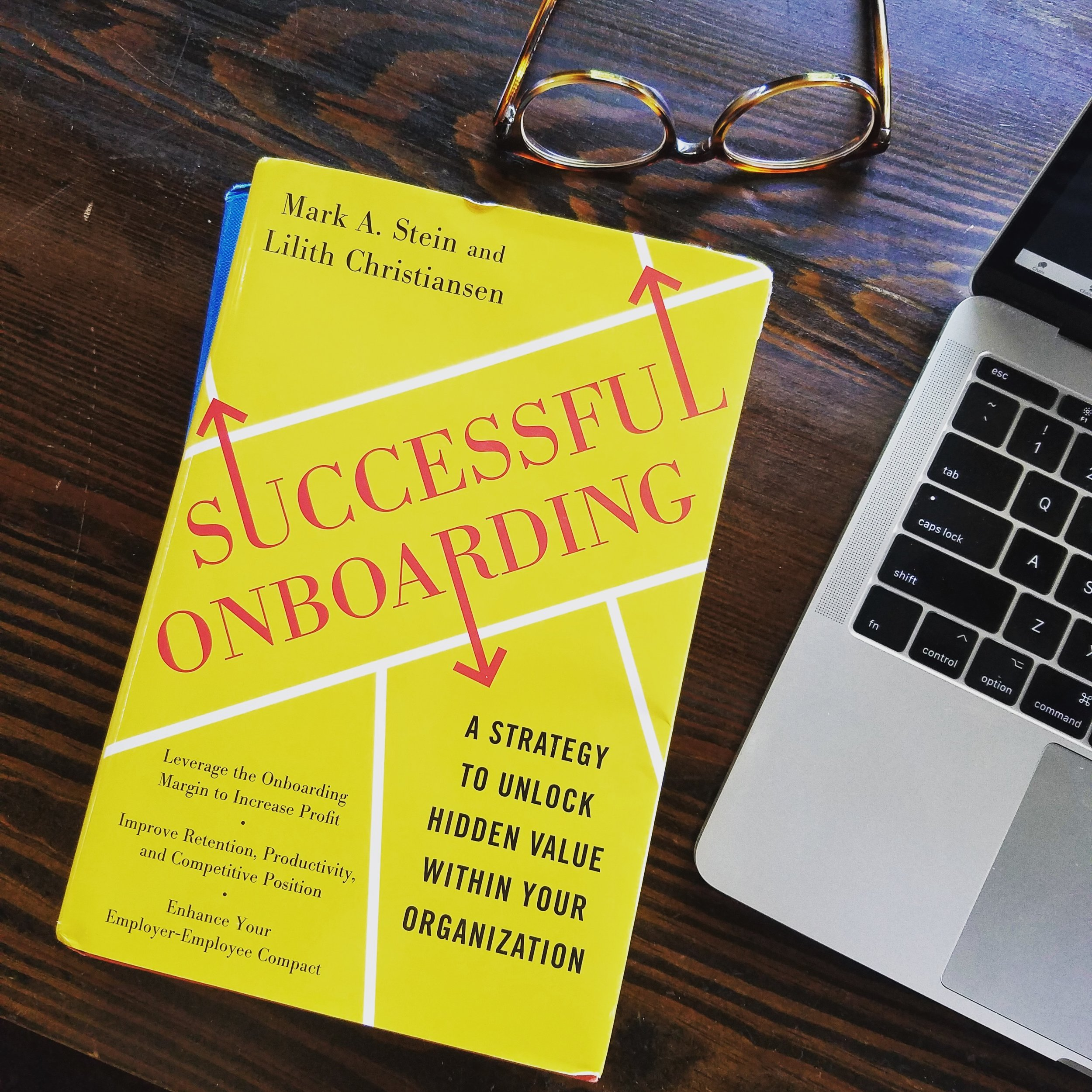Successful Onboarding: Strategies to Unlock Hidden Value Within Your Organization by Mark Stein and Lilith Christiansen