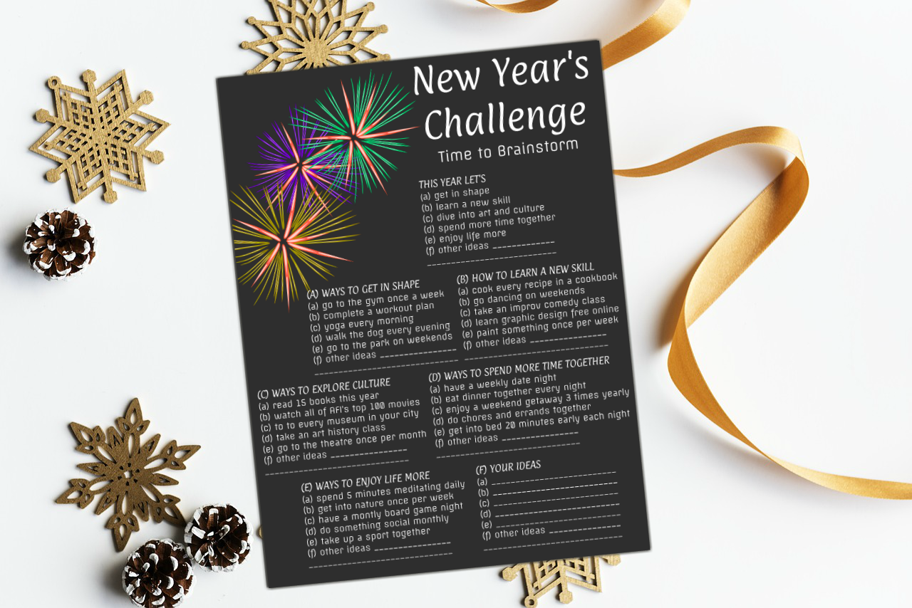 One of the best New Year's challenges is to make date night a priority. Make a point of having fun together and creating new memories.