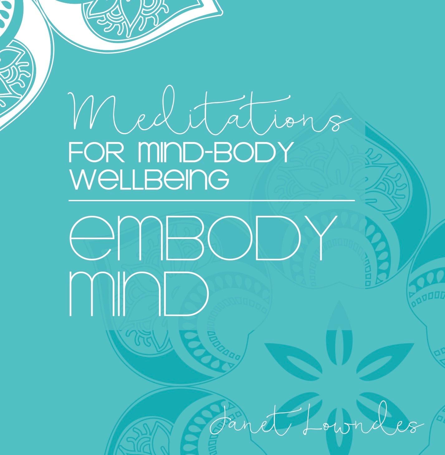 Embody Mind Meditations - Downloadable audio recordings