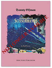 Edward Scissorhands Full Orchestral Score Available via  Omni Music Publishing