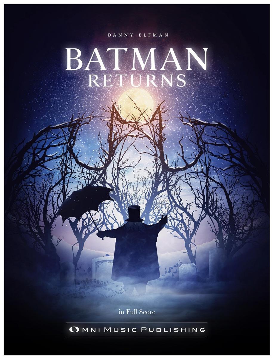 Batman Returns Full Orchestral Score Available via  Omni Music Publishing