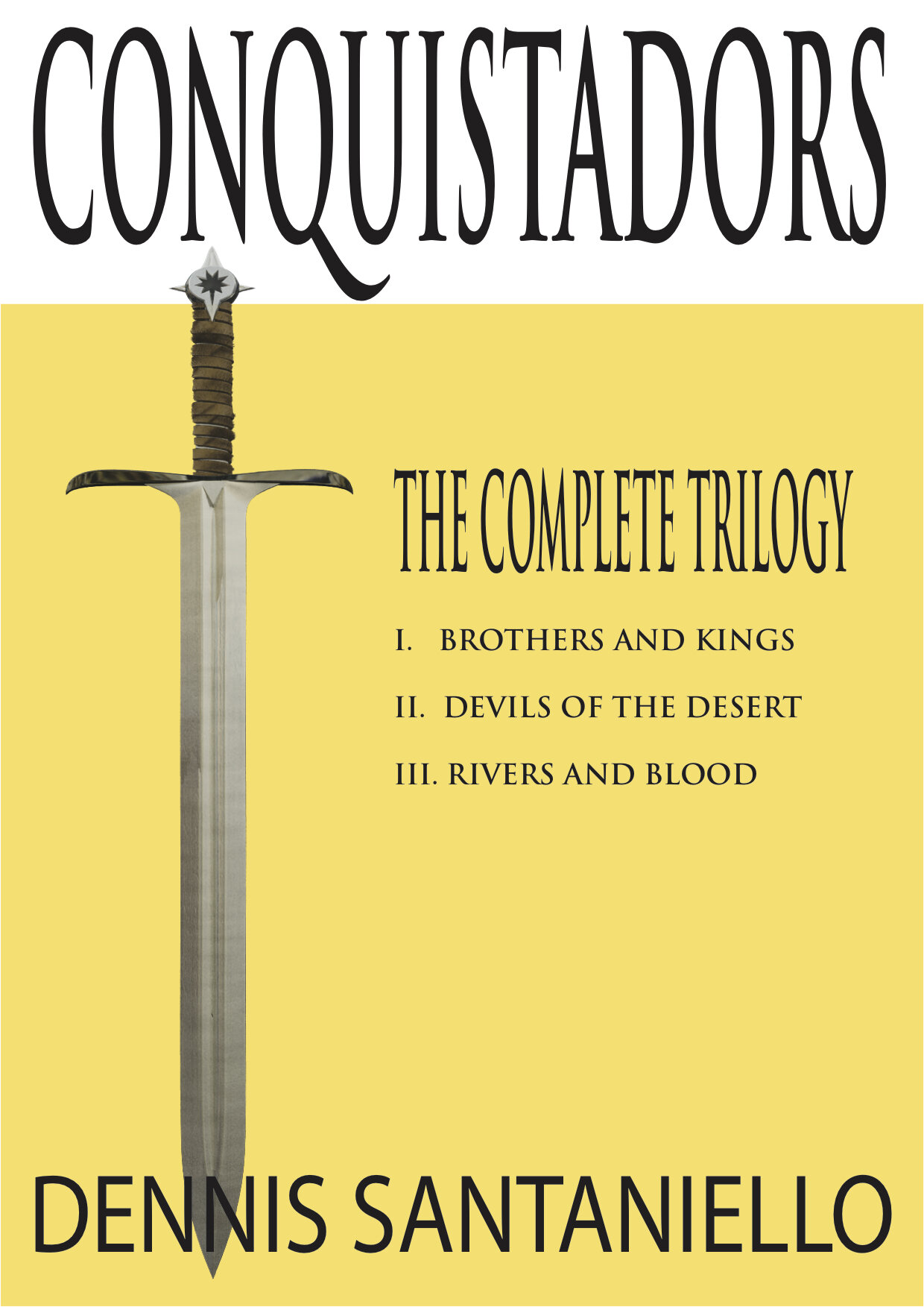 """THE COMPLETE TRILOGY - In 1492, Columbus sailed the ocean blue. But what your teachers never told you was what happened next. Because the truth is a scary thing.Empires will crumble. Blood will fall.A thrilling and realistic epic"""" CONQUISTADORS"""" is a Historical Fiction book trilogy that explores the violent and horrific Spanish Conquest of the New World from the years of 1527-1542.Through the jungles of Peru, to the vast Arizona deserts, and finally to the great Mississippi River, and told through the eyes of a Spanish soldier named Sardina, this epic tale accurately portrays the horrific events and trauma of the Spanish Conquest of the New World, while at the same time it rightfully captures the undying resolve and bravery of the Native American people.Grab this instant classic now. Includes: BROTHERS AND KINGS, DEVILS OF THE DESERT, and RIVERS AND BLOOD."""