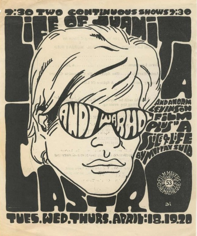 Poster advertising several underground films, featuring one by Andy Warhol's, for a showing in 1967. Poster courtesy of the    Underground Film Journal   .