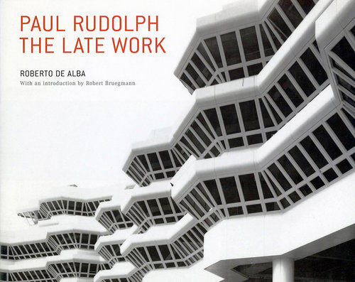 Roberto de Alba's book on the work of Paul Rudolph.   . It covers projects from the final phases of Rudolph's half-century career—and was done with the architect's input. Fortunately, copies are still available from the Paul Rudolph Heritage Foundation.