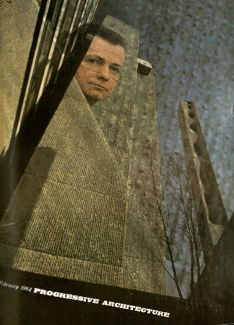 Paul Rudolph, and his Yale Art & Architecture Building, on the cover of Progressive Architecture in 1964—at the height of his fame.