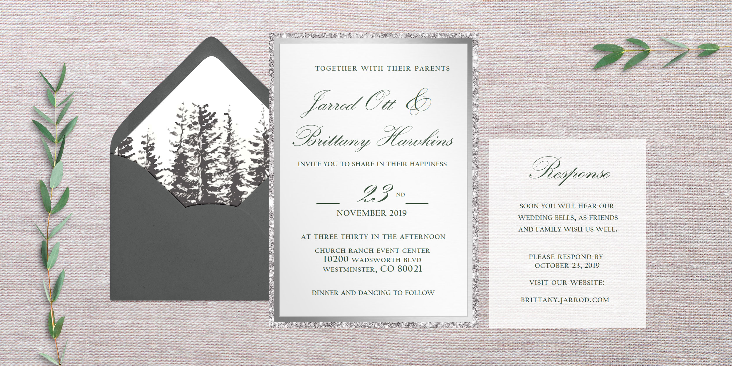 This suite does NOT have the rsvp/web link on the bottom of the invitation. Instead there is a response card, which includes the web address and a specific time to rsvp.   What's needed:  1. What's the correct url/website for RSVPing 2. What exactly would you want the details card to say? Accommodations? Attire? 3. Return Address/Shipping Address  (Submit wording through the form below)   Envelope Colors:  dark grey  Upgrade:  silver + mirror backing, with brads  Quantity:  180  Paper Color:  vellum Paper Texture: vellum  Envelope Liner:  Pine Trees