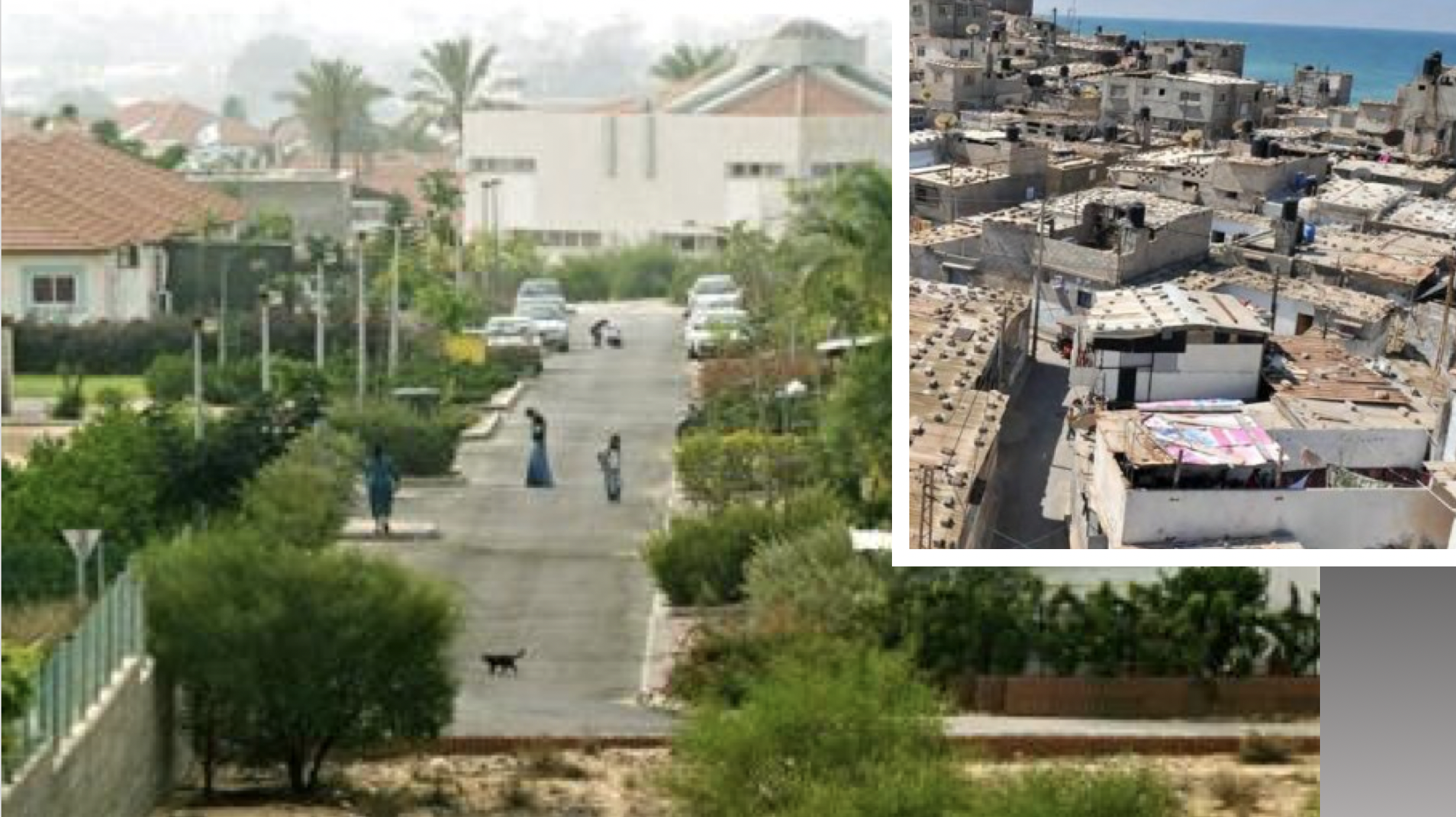 Photo of a Jewish-only settlement in Gaza. Inset is a photo of Palestinian Gaza, crowded and dry.