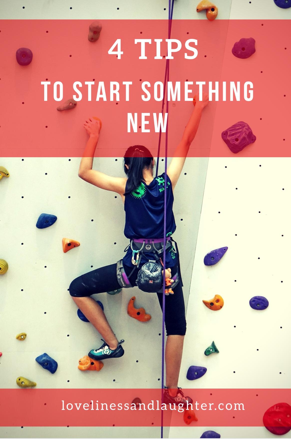 4 Tips to start something new