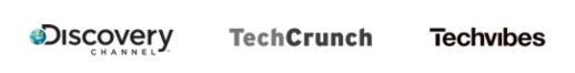 As seen on:  Discovery Channel, TechCrunch, Techvibes