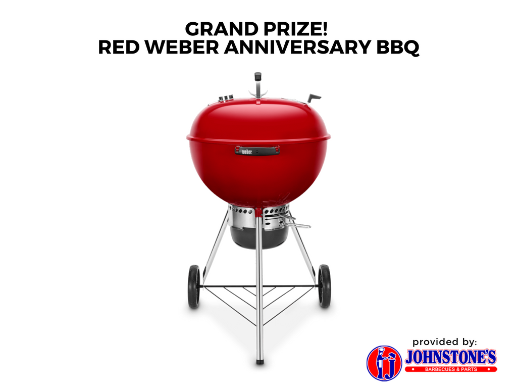Weber BBQ prize provided by  Johnstone's BBQ & Parts