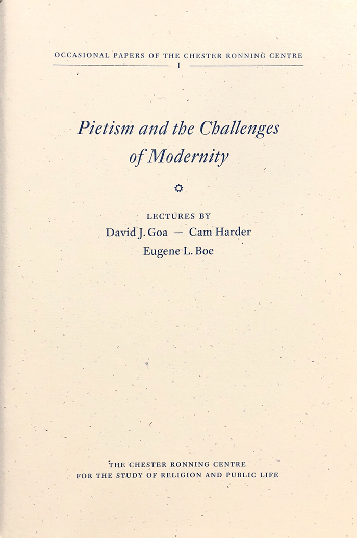 Pietism and the Challenges of Modernity - With Cam Harder and Eugene L. Boe.(Edmonton: Chester Ronning Centre, 2011)Free Download