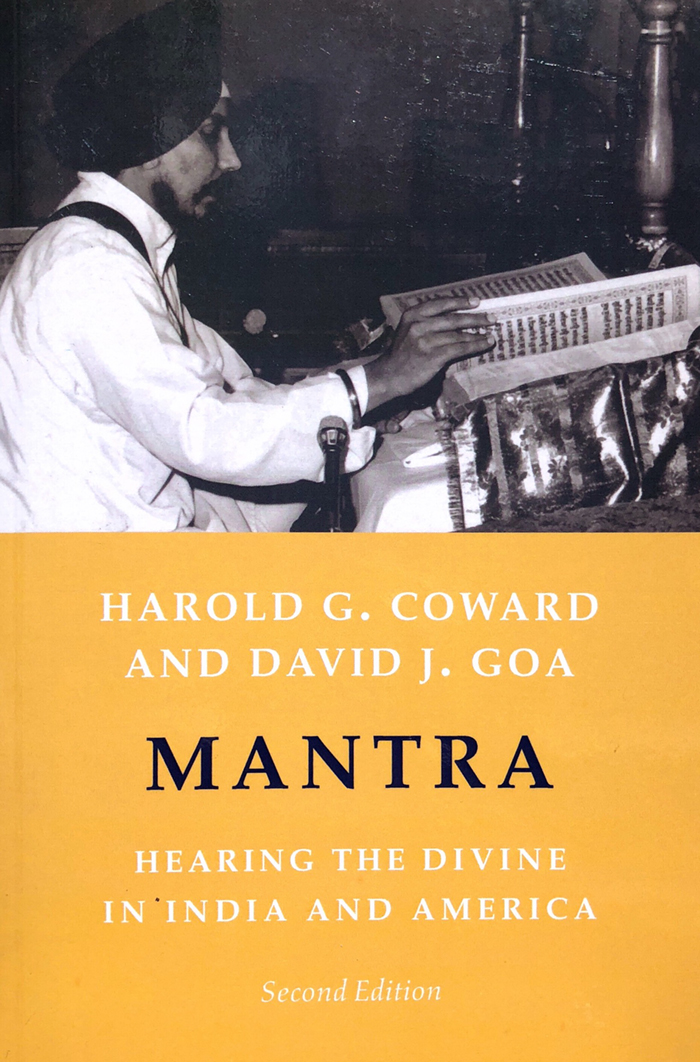 Mantra: Hearing the Divine in India and America - With Harold G. Coward(2nd Ed. New York: Columbia University Press, 2004)