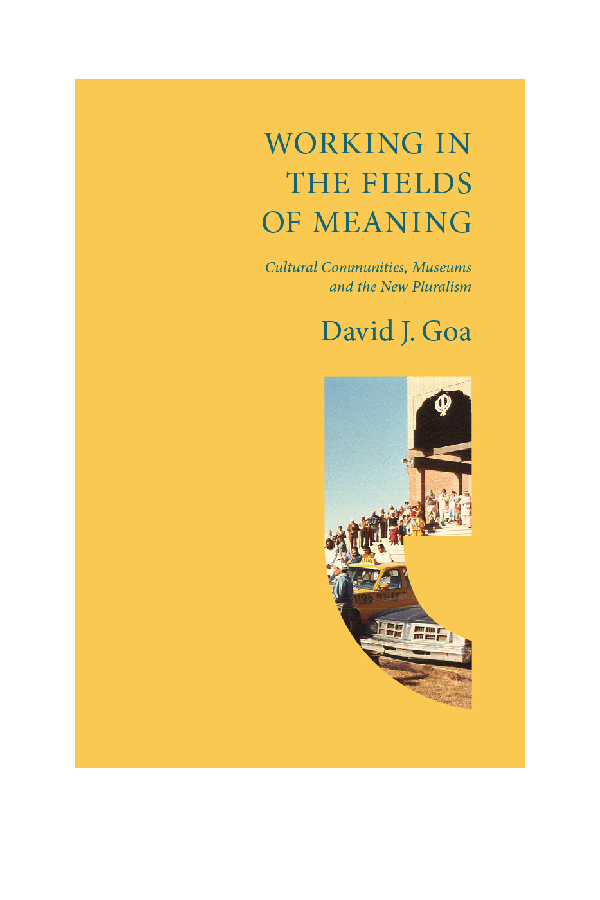 Working in the Fields of Meaning - This is the first volume in a monograph series, The New Pluralism and Institutional Transformation.(Camrose, Alberta: Chester Ronning Centre for the Study of Religion & Public Life, 2012)