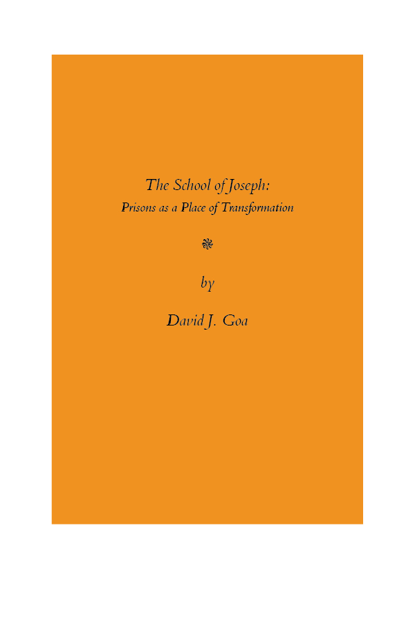 The School of Joseph: Prisons as a Place of Transformation - The incarcerated men I have been privileged to teach over the last few years …have experienced a duel failure. Their religious formation was without the depth needed in modern society and their understanding of the gifts of our civil life—its genius and its limitations—was never taught to them.