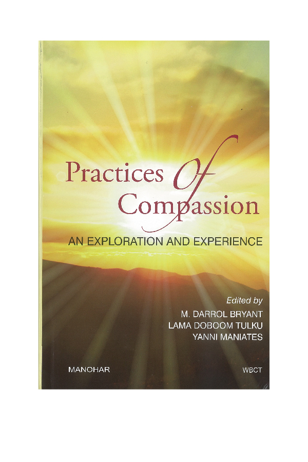 """Passions and the Disciplines of Compassion: Christian Orthodoxy on the Spiritual Life"" - An essay by David Goa exploring the way the liturgical life draws the faithful onto the pathways of compassion ""for the least of these.""Published in Practices of Compassion, An Exploration and Experience. Edited by M. Darrol Bryant, Lama Doboom Tulku and Yanni Maniates (New Delhi, India: Manohar, World Buddhist Trust, 2018)."