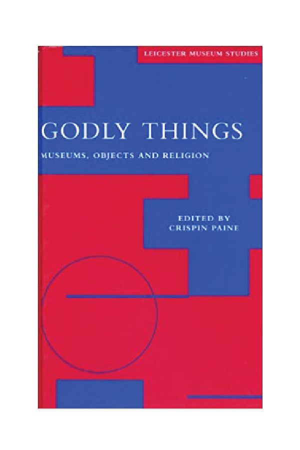"""At Play in the Fields of Meaning: Reflections on Field Research"" - in Godly Things, Museums, Objects and ReligionEdited by Crispin Paine (London & New York: Leicester University Press, 2000):28-56.https://www.amazon.ca/Godly-Things-Museums-Objects-Religion/dp/0718501535"