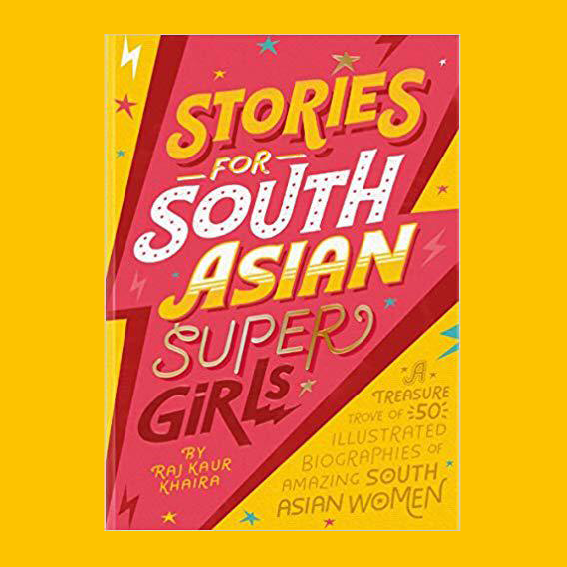 STORIES FOR SOUTH ASIAN SUPER GIRLS   IS A COLLECTION OF ILLUSTRATED BIOGRAPHIES OF AMAZING SOUTH ASIAN WOMEN LIKE M.I.A., JAMEELA JAMIL, SANIA MIRZA, RUPI KAUR, MINDY KALING AND MOOOOOORE. IT'S SO COOL, AN EASY INTERESTING READ, YOU LEARN A LOT AND YES, IT MAKES A FANTASTIC GIFT.  T
