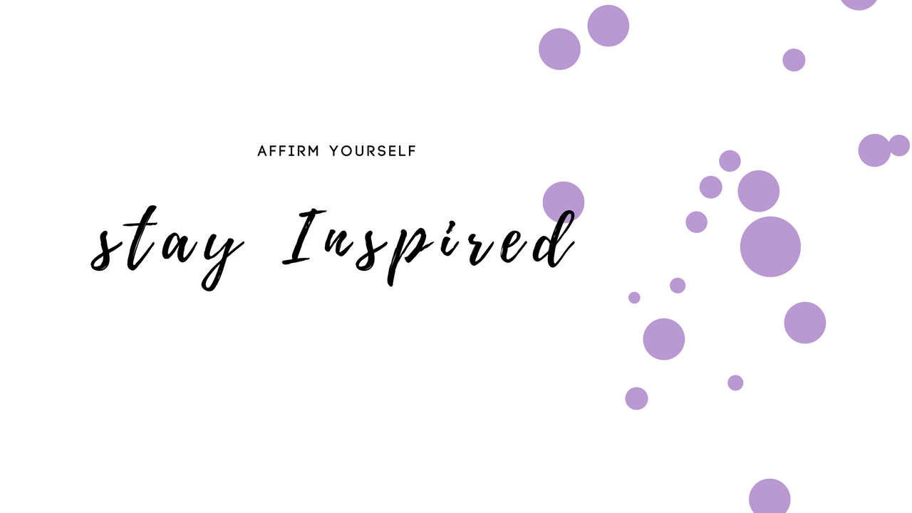 affirm-yourself-stay- Inspired-charlene-l-sanders-blog.png