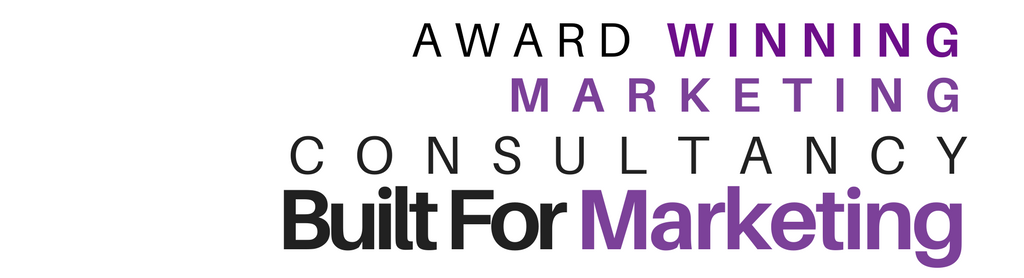 Built For Marketing Award winning strategic marketing