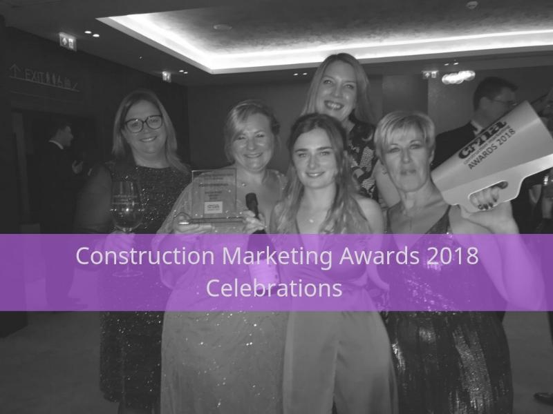 Construction Marketing Awards 2018
