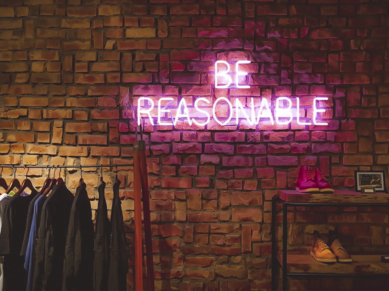 be reasonable.jpg