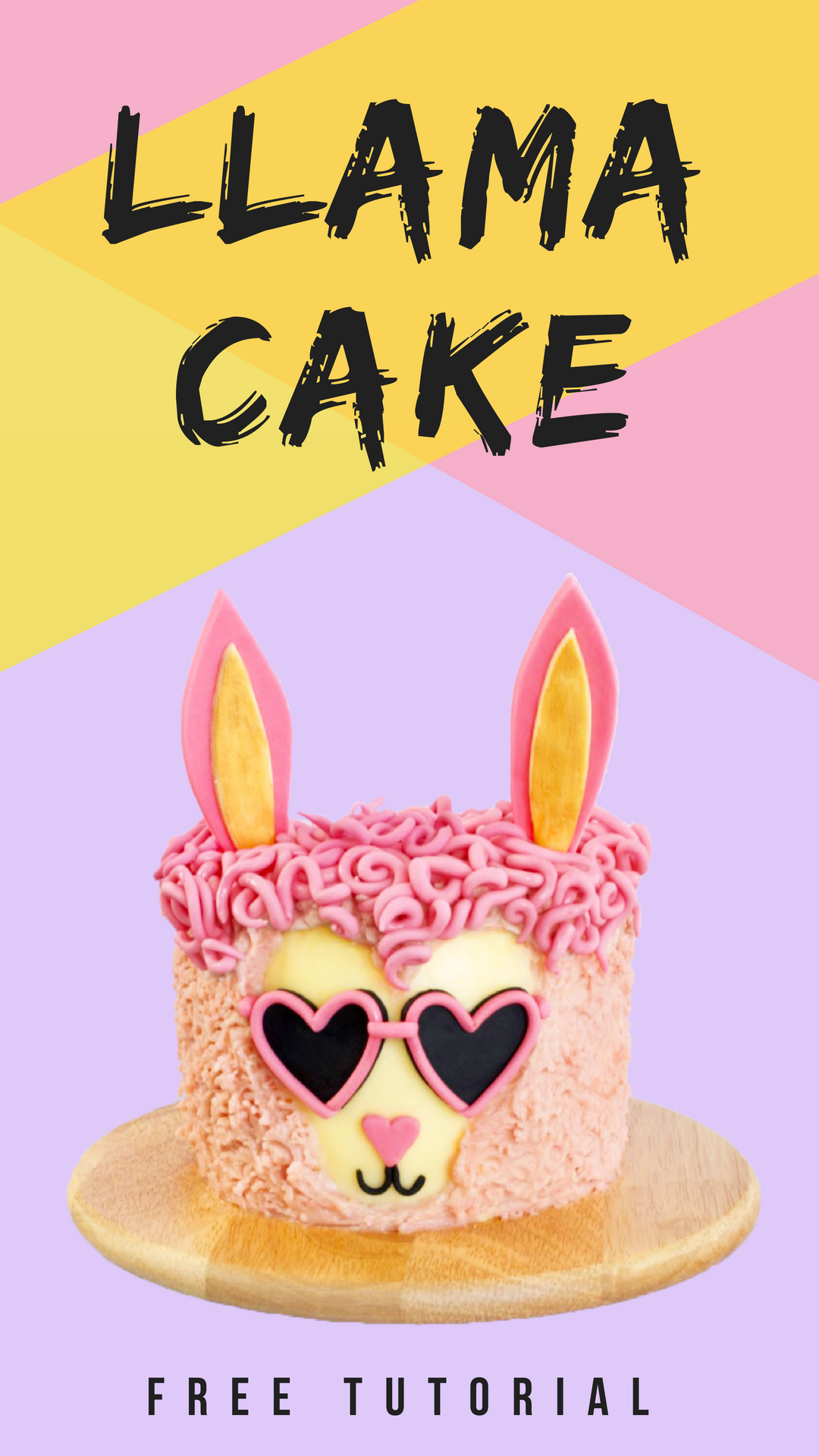 Cool AF Pink Llama Cake Tutorial
