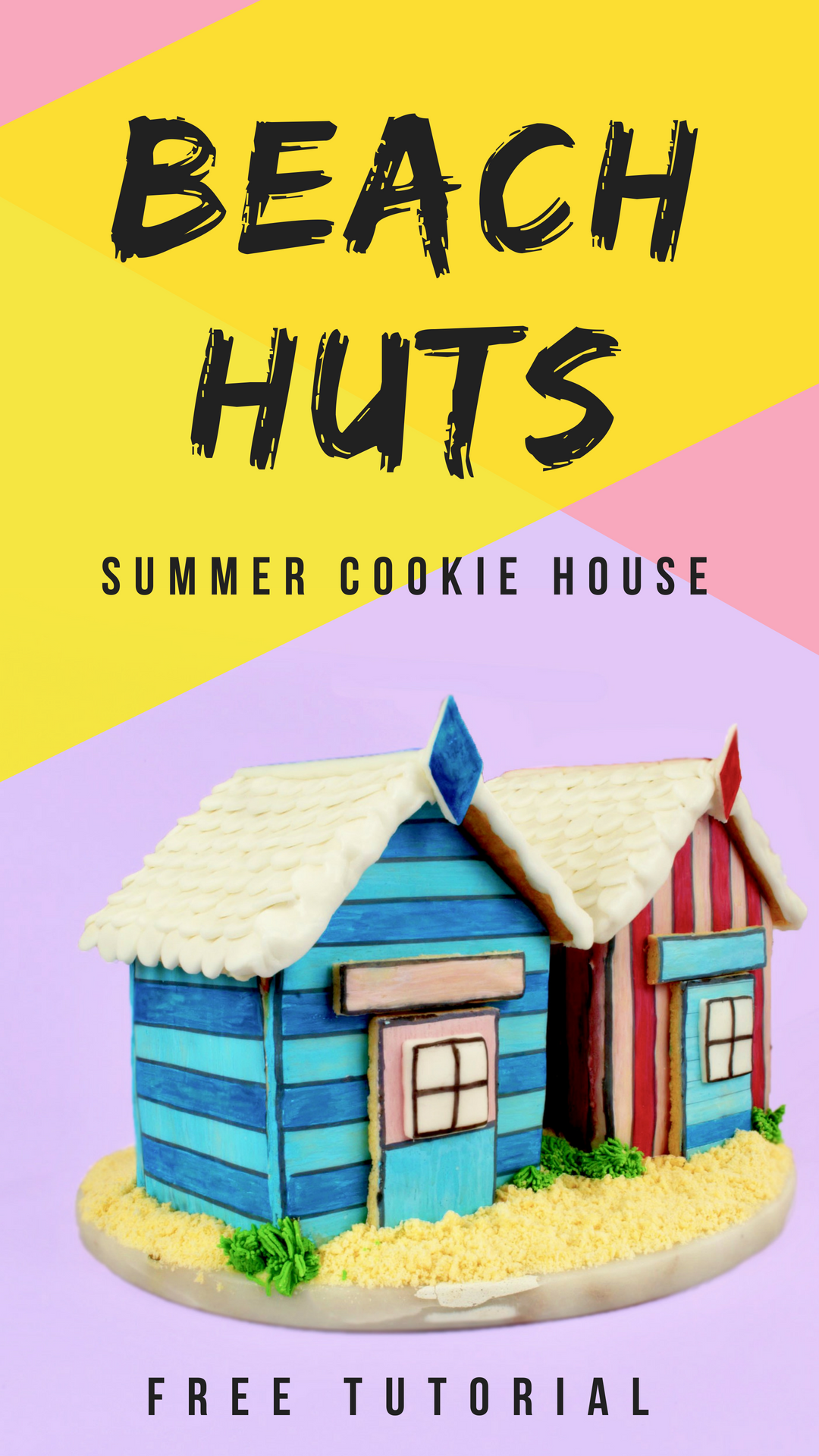 Pink and blue beach hut cookie house - step by step tutorial and printable template