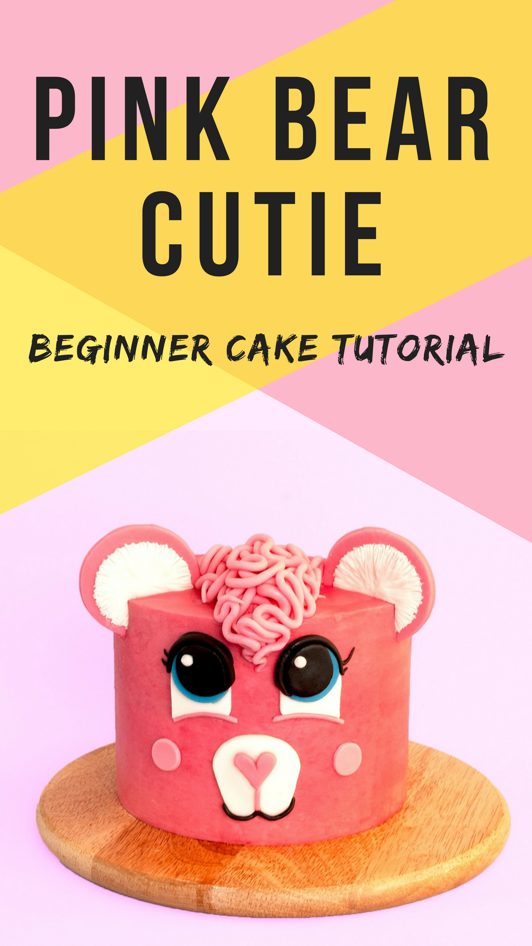 Super cute pink bear cake tutorial for beginners.png