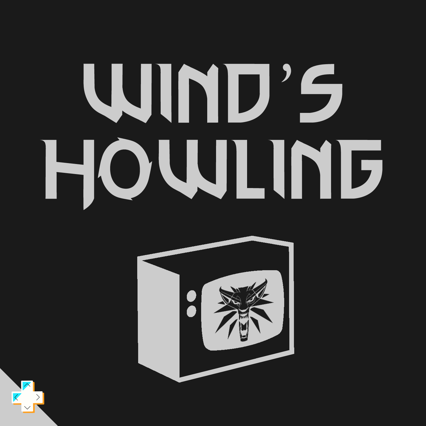 Wind's Howling    A new unannounced show coming soon!