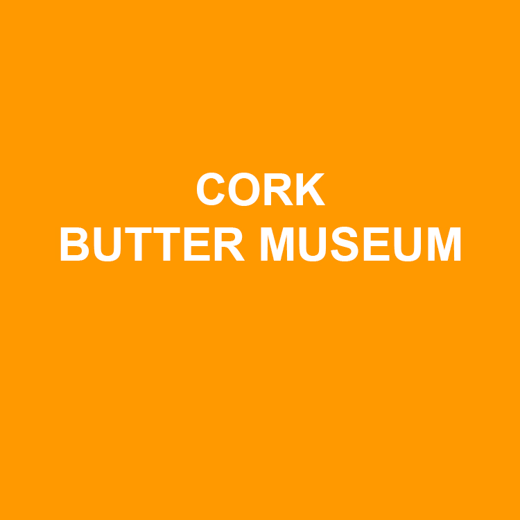 Cork Butter Museum   The Cork Butter Museum is a museum that documents the history of butter production and sale in County Cork, and is housed in the former Cork Butter Market.    Website