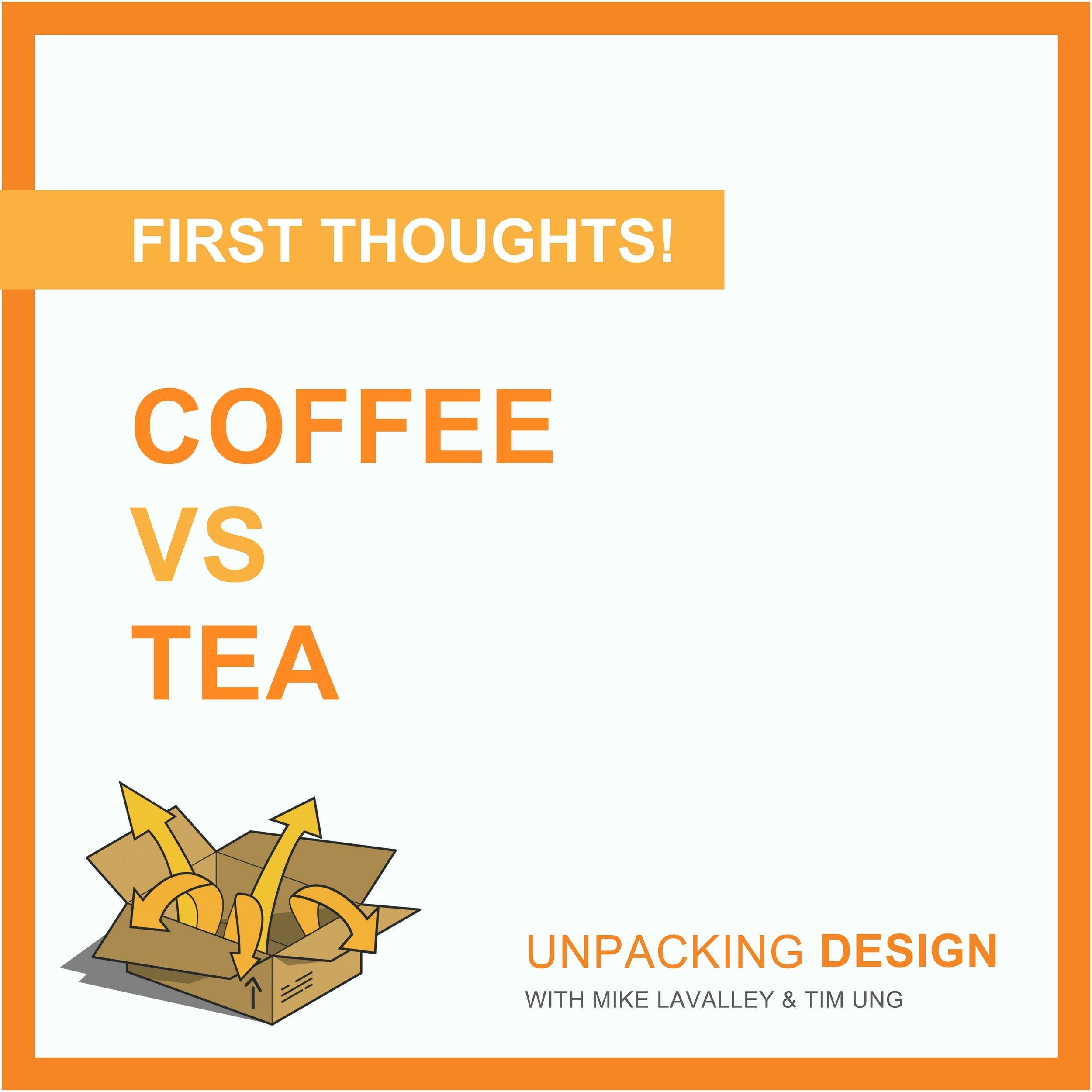FT - Episode 02 - Coffee vs Tea.jpg