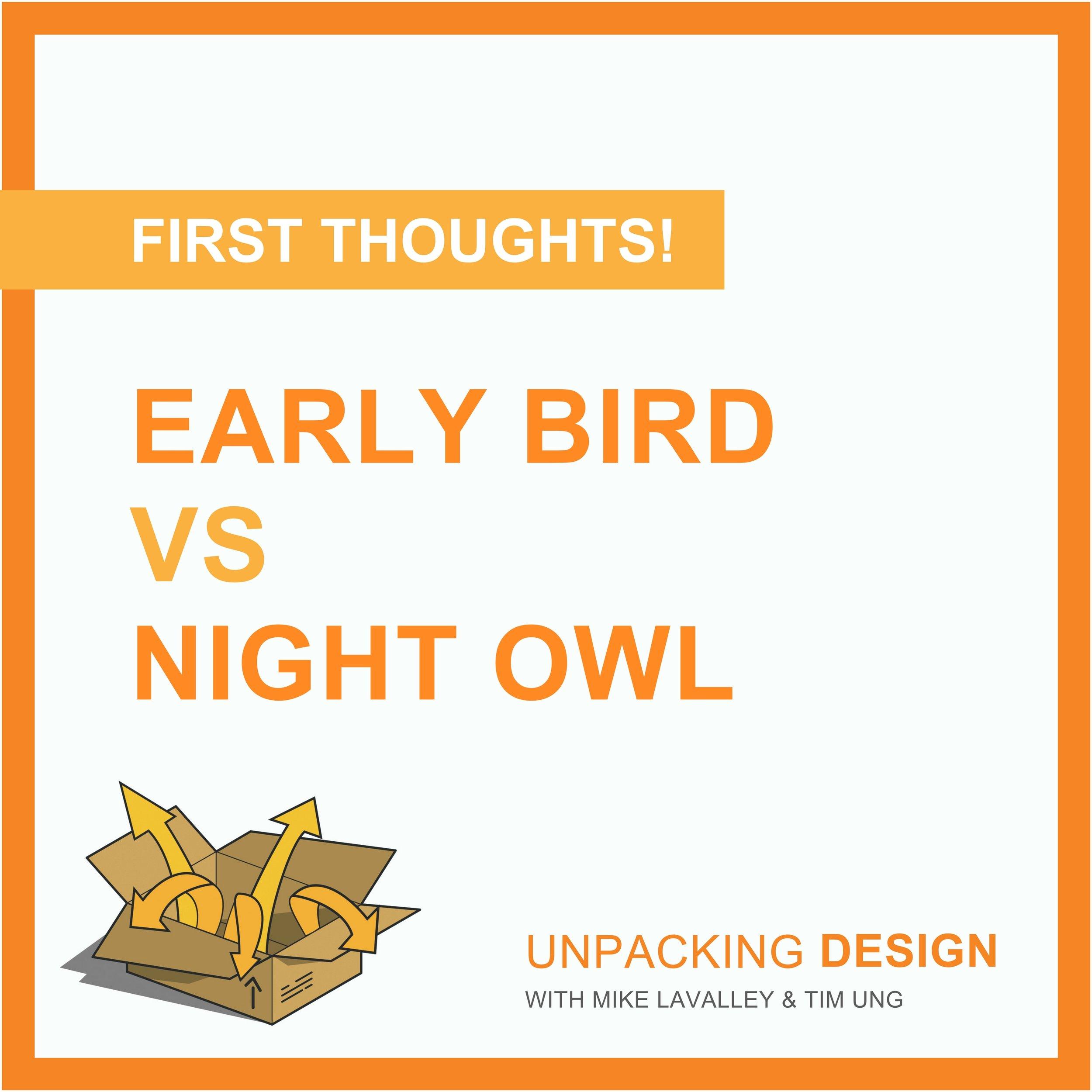 FT - Episode 03 - Early Bird vs Night Owl.jpg