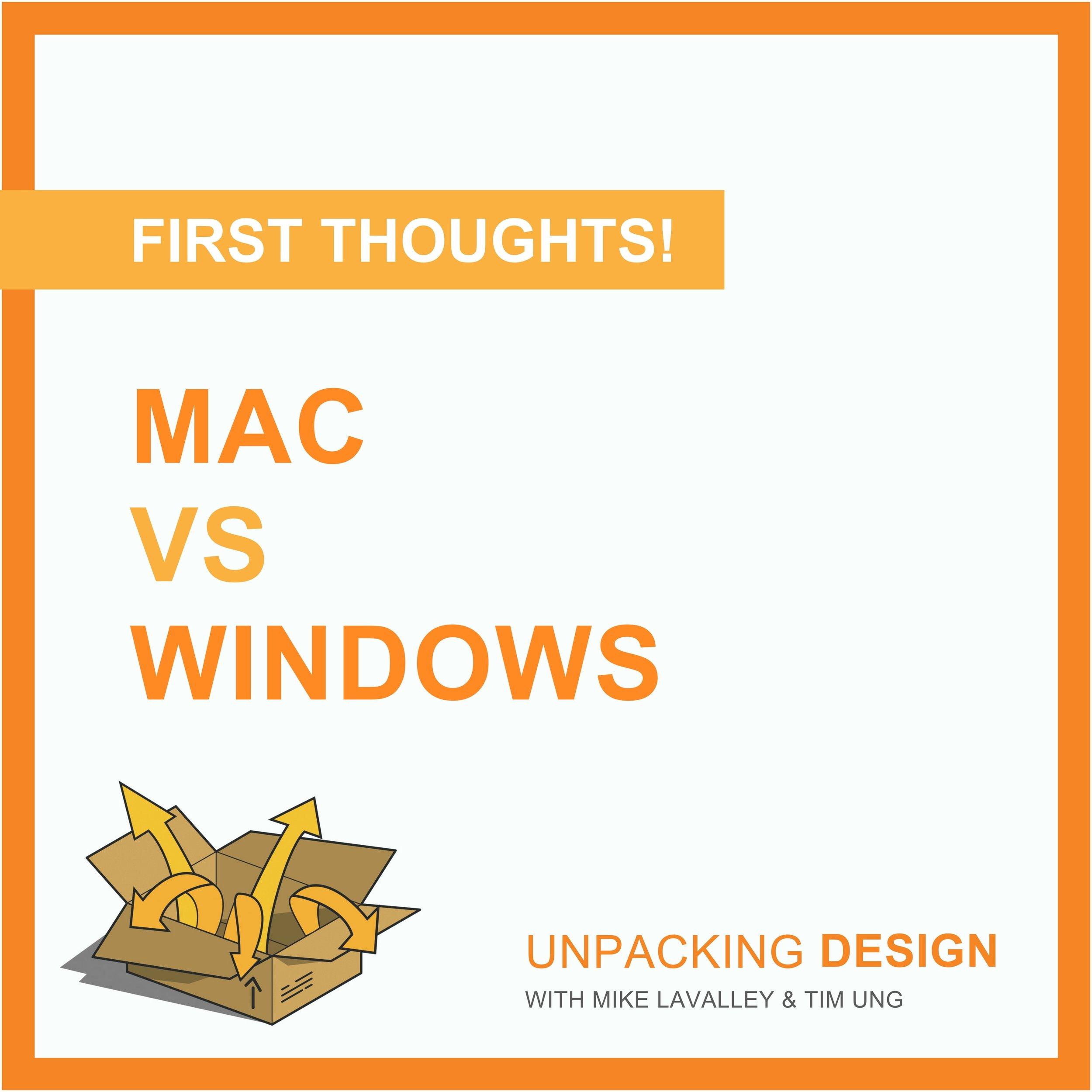 FT - Episode 06 - Mac vs Windows.jpg