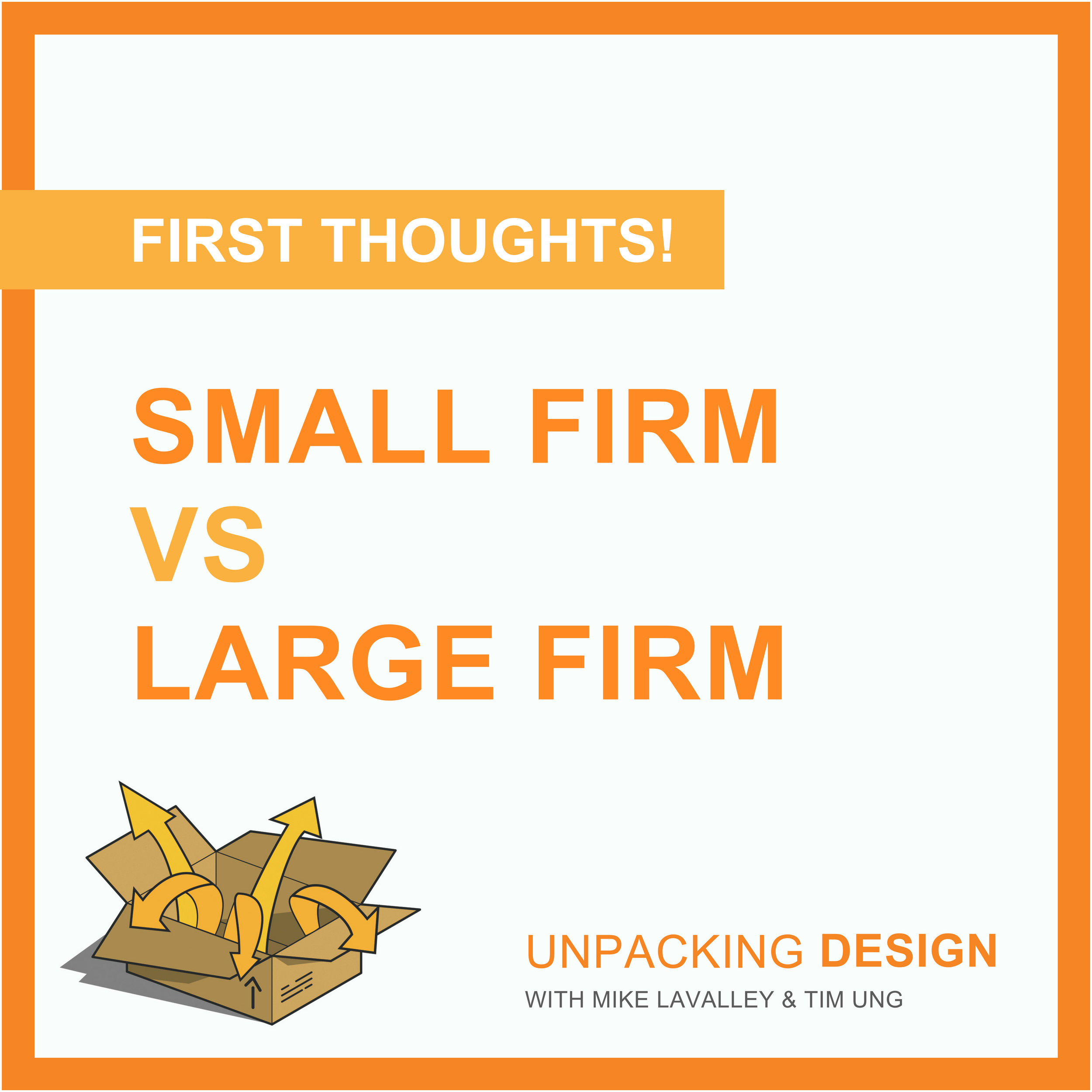 FT - Episode 08 - Small Firm vs Large Firm.jpg