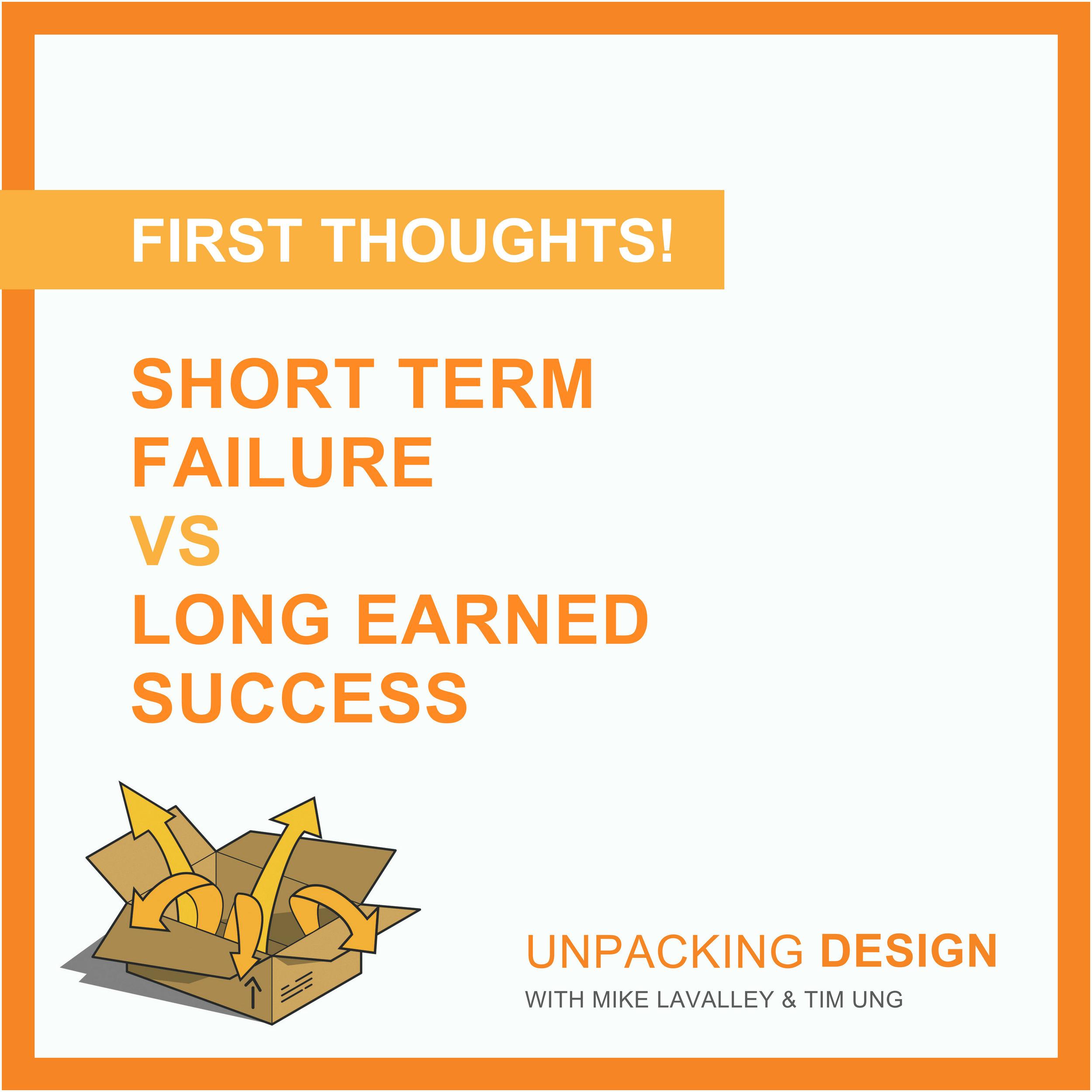 ft - episode 16 - short term failure vs long earned success.jpg